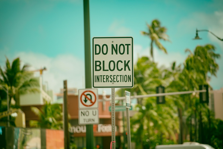 Do Not Block Sign